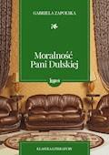 Moralność pani Dulskiej - Gabriela Zapolska - ebook + audiobook