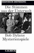 Die Stimmen aus der Unterwelt - Heinrich Detering - E-Book