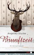 Brunftzeit - Angelika Stucke - E-Book