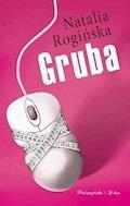 Gruba - Natalia Rogińska - ebook