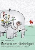 Mechanik der Glückseligkeit - Ruedi Stampfli Ruoss - E-Book