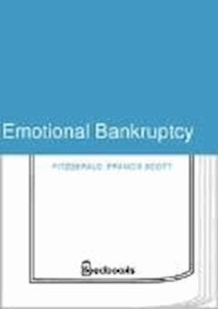 Emotional Bankruptcy - Francis Scott Fitzgerald - ebook