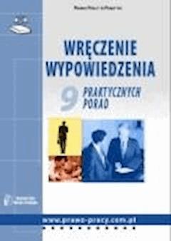 Wręczenie wypowiedzenia. 9 praktycznych porad  - Iwona Jaroszewska-Ignatowska - ebook