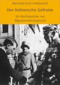 Der böhmische Gefreite - Manfred Koch-Hillebrecht - E-Book