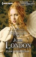 Plan uwodzenia - Julia London - ebook