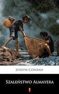 Szaleństwo Almayera - Joseph Conrad - ebook