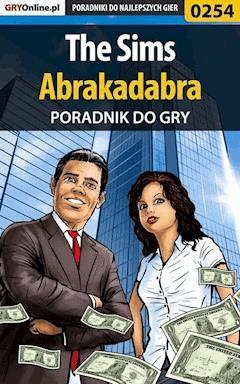 """The Sims Abrakadabra - poradnik do gry - Beata """"Beti"""" Swaczyna - ebook"""