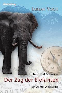 Hannibal Mayer - Der Zug der Elefanten - Klaus Steinert - E-Book