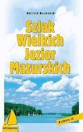 Szlak Wielkich Jezior Mazurskich - Wojciech Kuczkowski - ebook