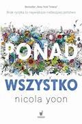 Ponad wszystko - Nicola Yoon - ebook