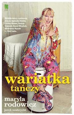 Wariatka tańczy - Maryla Rodowicz - ebook