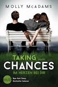 Taking Chances - Im Herzen bei dir - Molly McAdams - E-Book