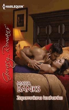 Zapomniana kochanka - Maya Banks - ebook