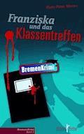 Franziska und das Klassentreffen - Hans-Peter Mester - E-Book