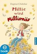 Millie wird Millionär - Dagmar Chidolue - E-Book