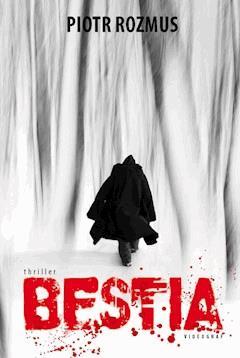 Bestia - Piotr Rozmus - ebook
