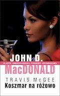 Koszmar na różowo - John D. MacDonald - ebook