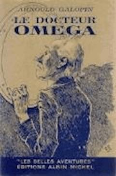 Le Docteur Omega (Aventures fantastiques de trois Français dans la Planete Mars) - Arnould Galopin - ebook