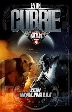 Hayden War. Tom 4. Zew Walhalli - Evan Currie - ebook