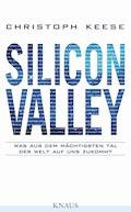 Silicon Valley - Christoph Keese - E-Book