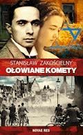 Ołowiane komety - Stanisław Zakościelny - ebook