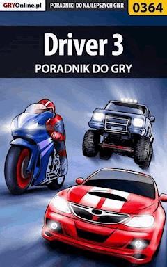 Driver 3 - poradnik do gry - Krzysztof Gonciarz - ebook