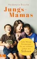 Jungs-Mamas - Heidemarie Brosche - E-Book