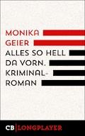 Alles so hell da vorn - Monika Geier - E-Book