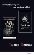 Der Rote & Ein tiefer Fall - Bernhard Kegel - E-Book