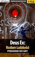 """Deus Ex: Rozłam Ludzkości - poradnik do gry - Jacek """"Stranger"""" Hałas, Patrick """"Yxu"""" Homa - ebook"""