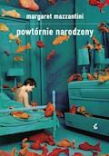 Powtórnie narodzony - Margaret Mazzantini - ebook