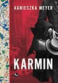 Karmin - Agnieszka Meyer - ebook
