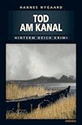 Tod am Kanal - Hannes Nygaard - E-Book
