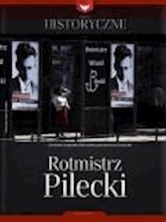Zeszyt historyczny - Rotmistrz Pilecki - Opracowanie zbiorowe - ebook