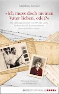 Ich muss doch meinen Vater lieben, oder? - Matthias Kessler - E-Book