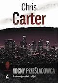 Nocny Prześladowca - Chris Carter - ebook + audiobook