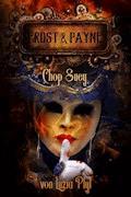 Frost & Payne - Band 6: Chop Suey (Steampunk) - Luzia Pfyl - E-Book