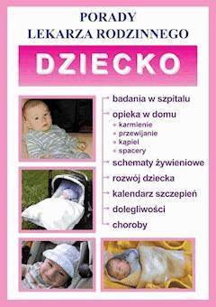 Dziecko. Porady lekarza rodzinnego - Opracowanie zbiorowe - ebook