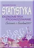 Statystyka ekonometria prognozowanie - Agnieszka Snarska - ebook