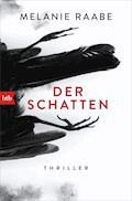 Der Schatten - Melanie Raabe - E-Book