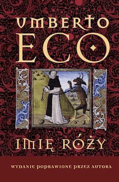 Imię róży Wydanie poprawione przez autora - Umberto Eco - ebook