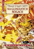 Na glinianych nogach - Terry Pratchett - ebook