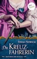 Die Kreuzfahrerin - Stefan Nowicki - E-Book