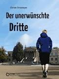 Der unerwünschte Dritte - Christa Grasmeyer - E-Book