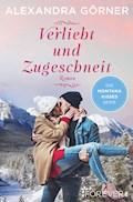 Verliebt und zugeschneit - Alexandra Görner - E-Book