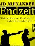 Endzeit - JD Alexander - E-Book
