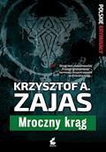 Mroczny Krąg - Krzysztof A. Zajas - ebook