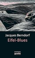 Eifel-Blues - Jacques Berndorf - E-Book