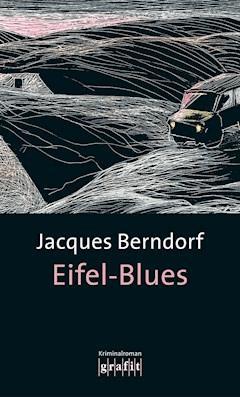 Eifel-Blues - Jacques Berndorf - E-Book