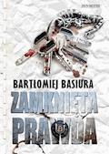 Zamknięta prawda - Bartłomiej Basiura - ebook